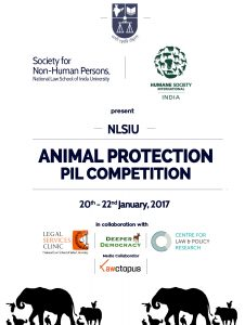 Competition: Hosted by SNHP, HSI Presents NLSIU Animal Protection PIL Competition,from 20th-22nd January, 2017.